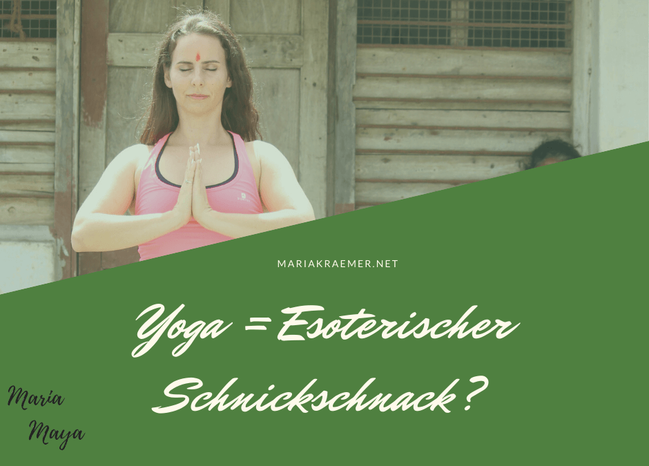"""Yoga ist mehr, als nur """"esoterischer Schnickschnack"""""""