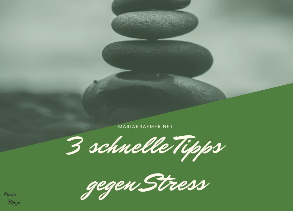 3 schnelle Tipps gegen Stress